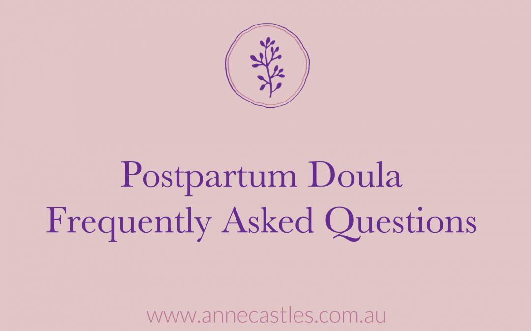 Postpartum Doula FAQ